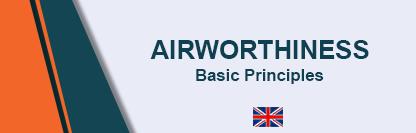 Airworthiness - Basic Principles