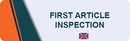 FAI - First Article Inspection