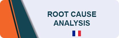 RCA - Analyse de cause racine